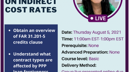 The impact of PPP Loan forgiveness on indirect cost rates